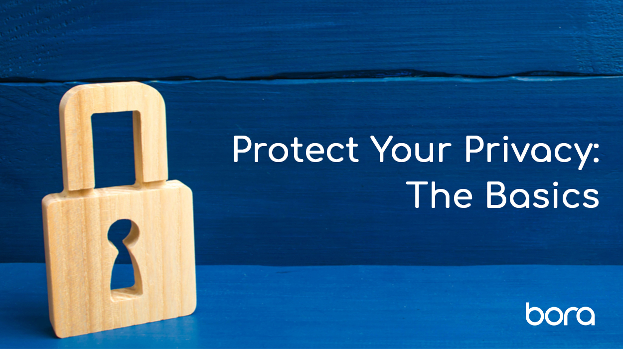 Protect your Privacy: The Basics