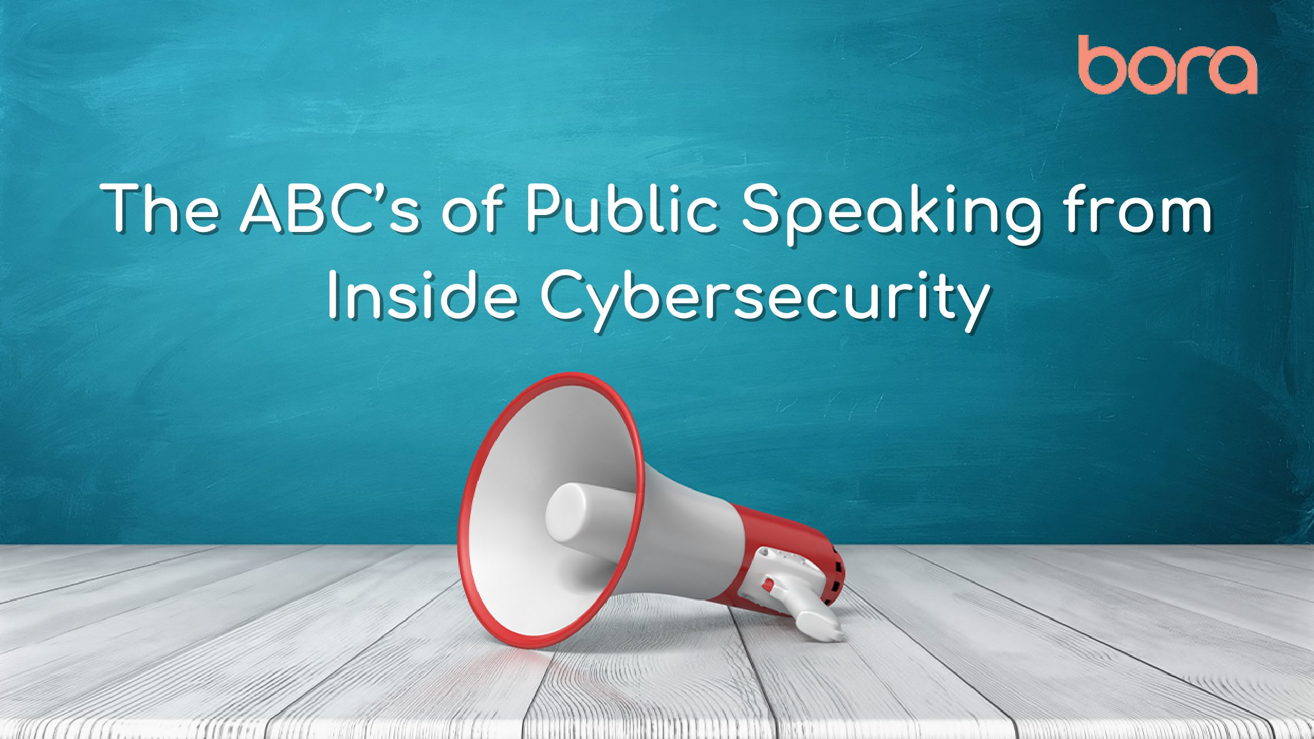 The ABC's of Public Speaking from Inside Cybersecurity