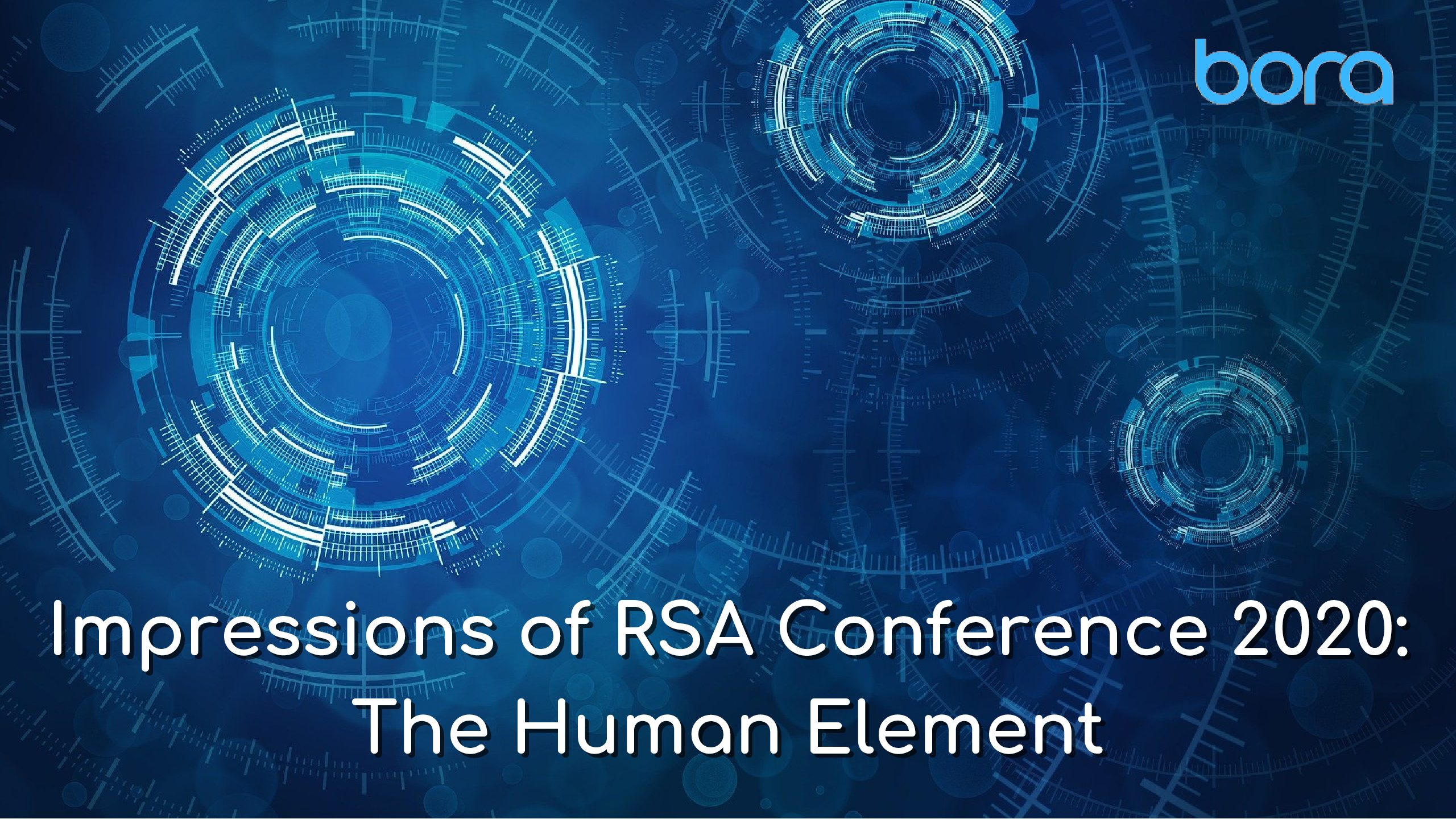 Impressions of RSA Conference 2020: The Human Element