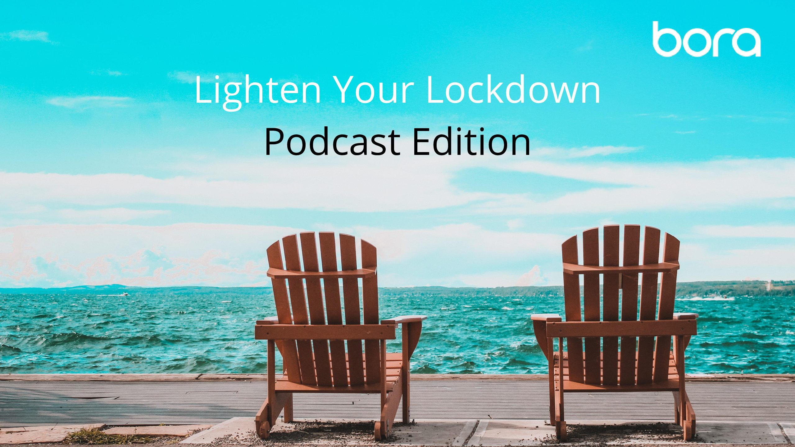 Lighten Your Lockdown: Podcast Edition