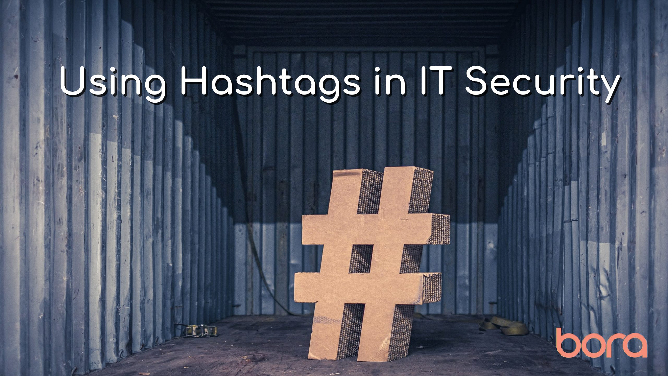 Using Hashtags in IT Security