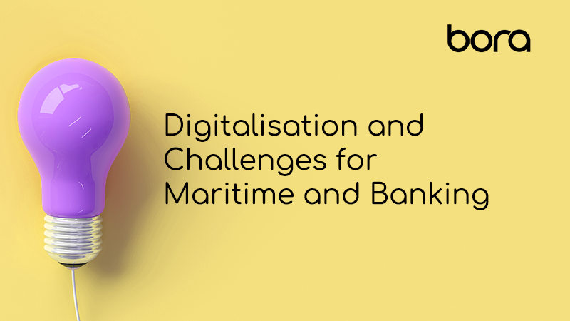 Digitalisation and Challenges for the Maritime and Banking Sectors