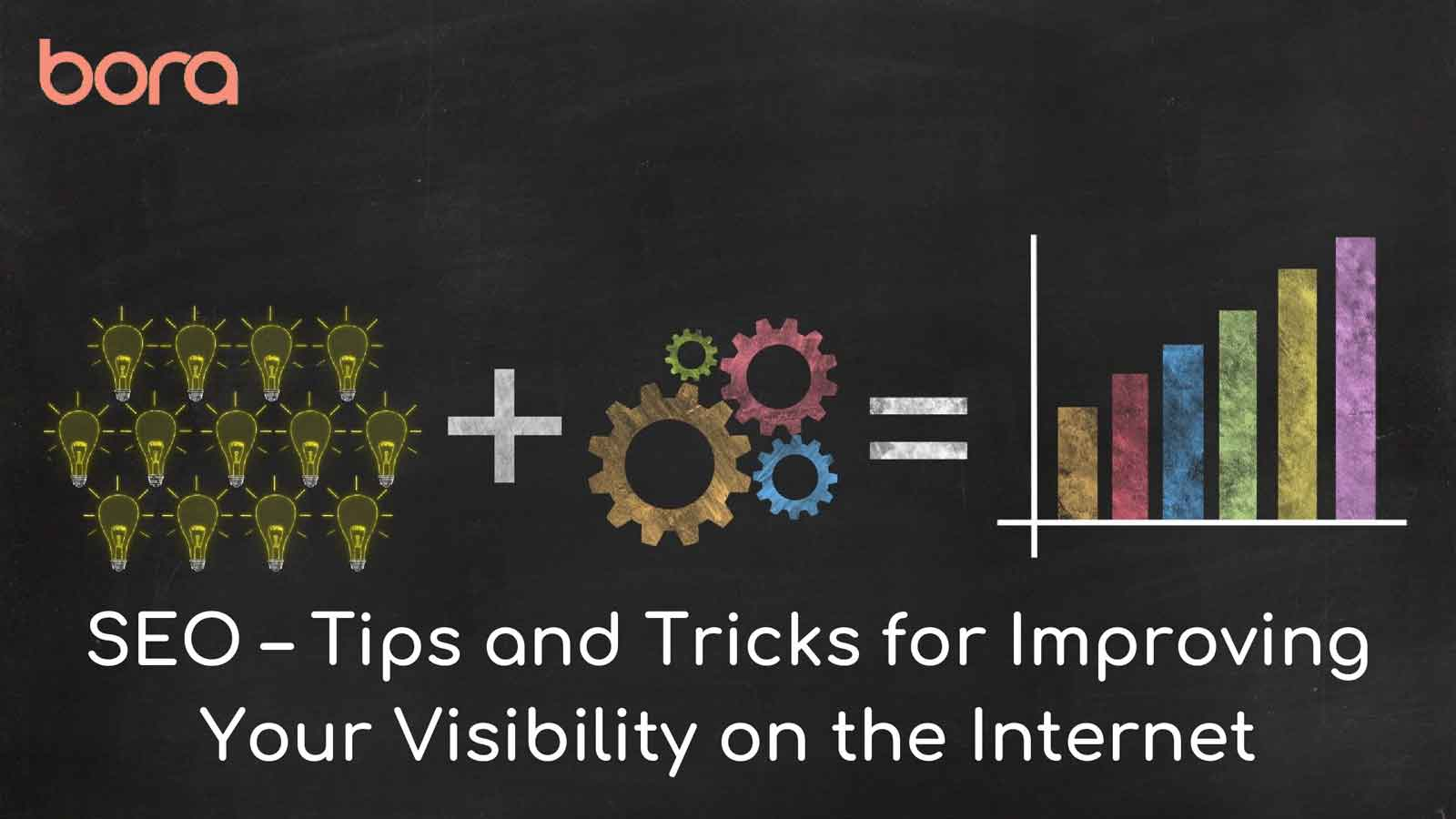 SEO – Tips and Tricks for Improving Your Visibility on the Internet