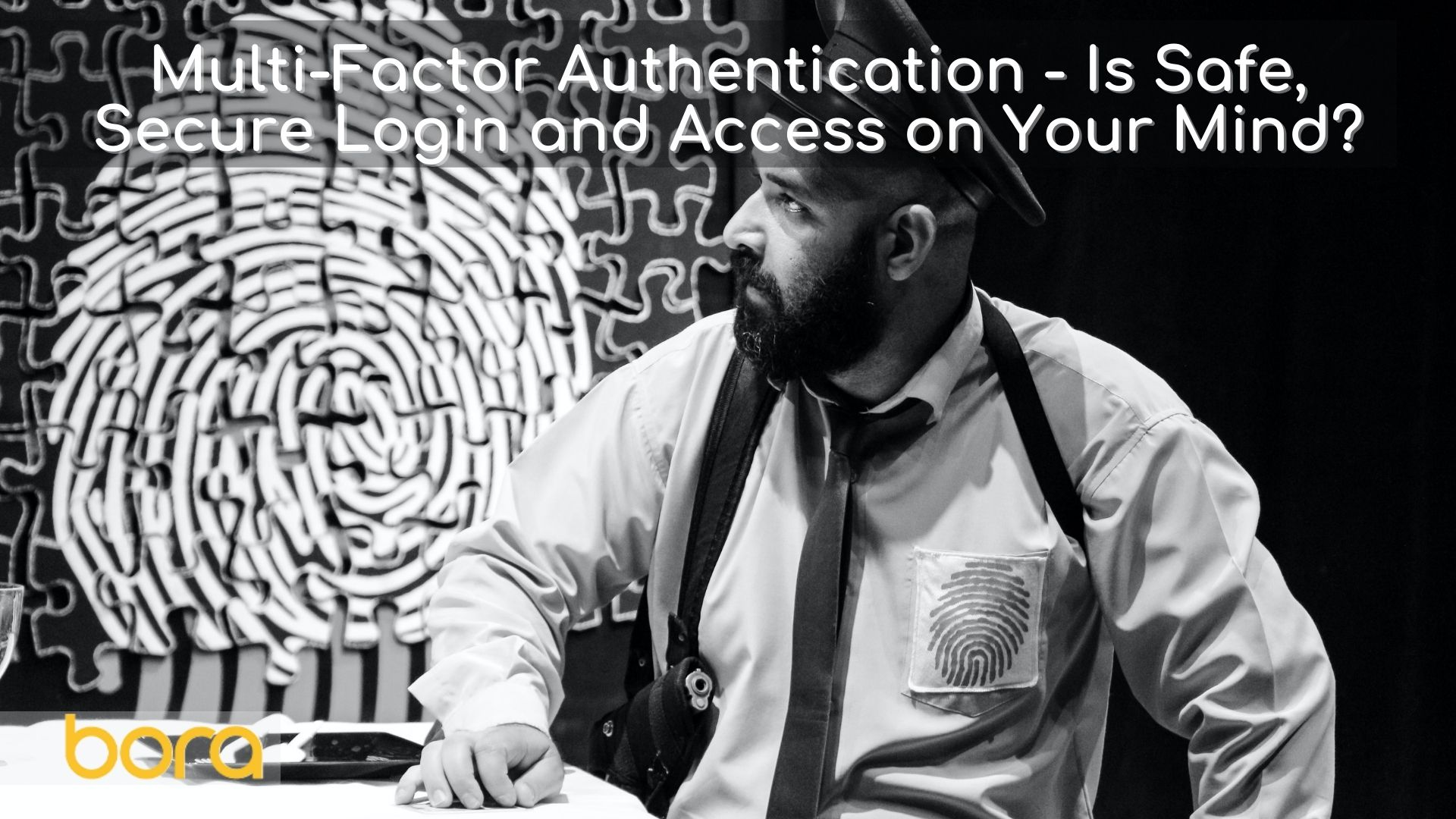 Multi-Factor Authentication – Safe, Secure Login and Access